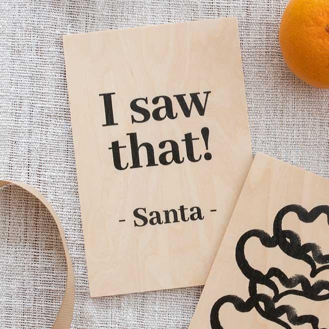 Kultamurunen I saw that -Santa